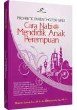 Cara Nabi Mendidik Anak Perempuan